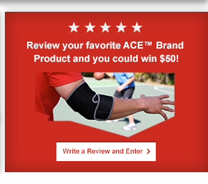 Review your favorite ACE Brand Product and you could win $50! Write a review and enter now.